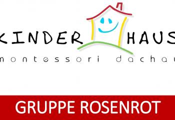 Gruppe Rosenrot - Montessori Kinderhaus Dachau